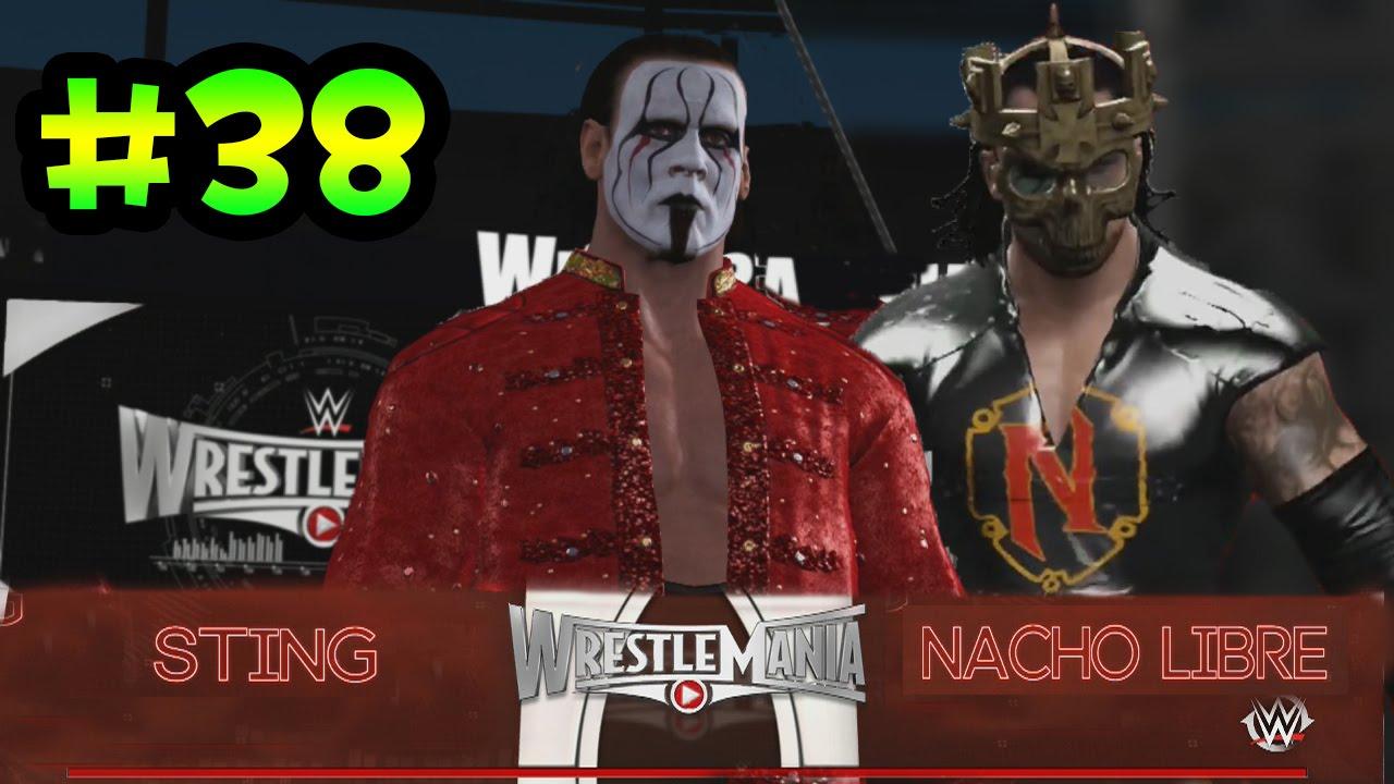 Ver WWE 2K16 – PPV WRESTLEMANIA – STING VS NACHO LIBRE – El combate mas Dificil de Mi Carrera !!! en Español Online