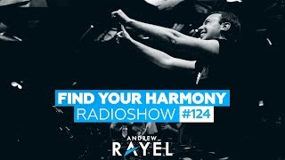 Andrew Rayel - Find Your Harmony Radioshow #124