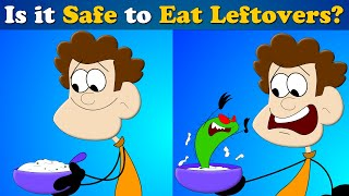Is it Safe to Eat Leftovers? | #aumsum #kids #science #education #children
