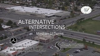 Alternative Intersections: Median U-Turns