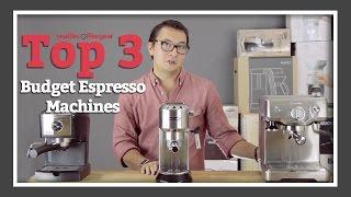 Top 3 Budget Espresso Machines | SCGs Top Picks
