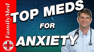 TOP MEDICATIONS FOR TREATING ANXIETY