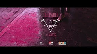 SHARIF   CULPABLE Feat. NATOS
