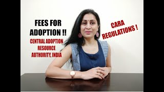 FEES  FOR ADOPTION OF A CHILD THROUGH CARA IN INDIA