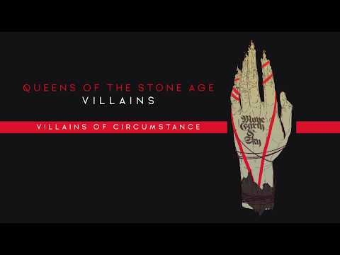 YouTube video: Queens of the Stone Age: Villains of Circumstance