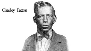 Green River Blues CHARLEY PATTON (1929) Delta Blues Legend
