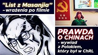 """Wrażenia po filmie """"List z Masanjia""""+ Prawda o Chinach – wywiad z Polakiem, który był w ChRL"""