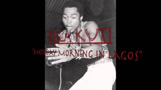 FELA KUTI - Monday Morning In Lagos