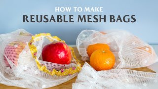 DIY Reusable Eco-Friendly Mesh Grocery Bags