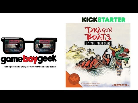 Dragon Boats of the Four Seas Preview with the Game Boy Geek