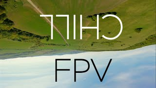 FPV - chill freestyle