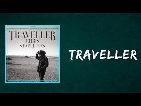 Chris Stapleton - Traveller  (Lyrics)