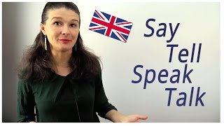 Разница между SAY/TELL + SPEAK/TALK [примеры и объяснения]