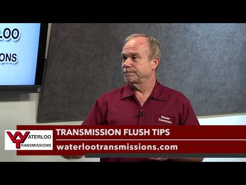 Transmission Flush Tips video by Waterloo Transmissions