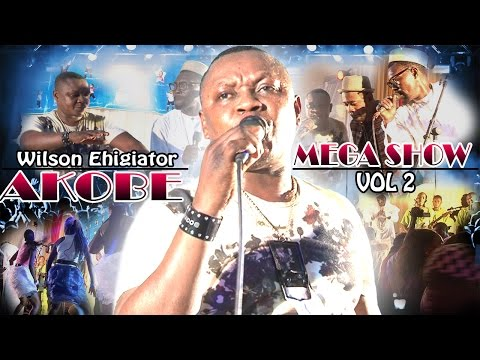 Akobe Mega Show Vol 2 - Latest Edo Music Video - Download