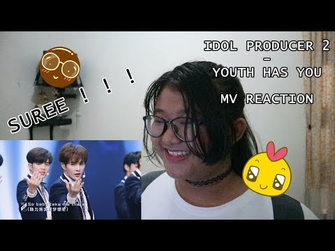 IDOL PRODUCER SEASON 2 - YOUTH HAS YOU REACTION | OMG THEY ARE SO HANDSOME!!