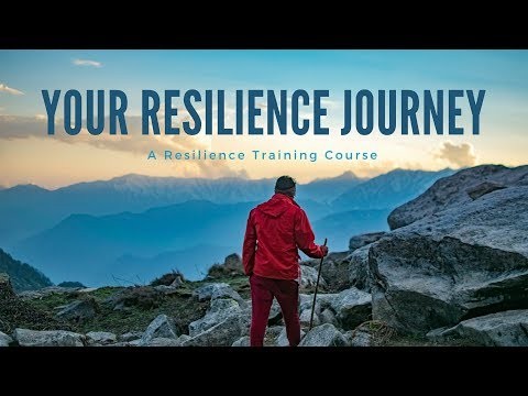 Your Resilience Journey: A Resilience Training Course - YouTube
