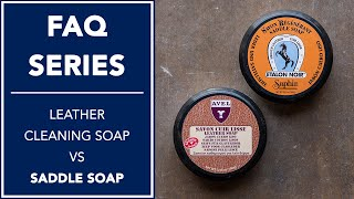 Difference Between Leather Cleaning Soap And Saddle Soap? | FAQ | Kirby Allison
