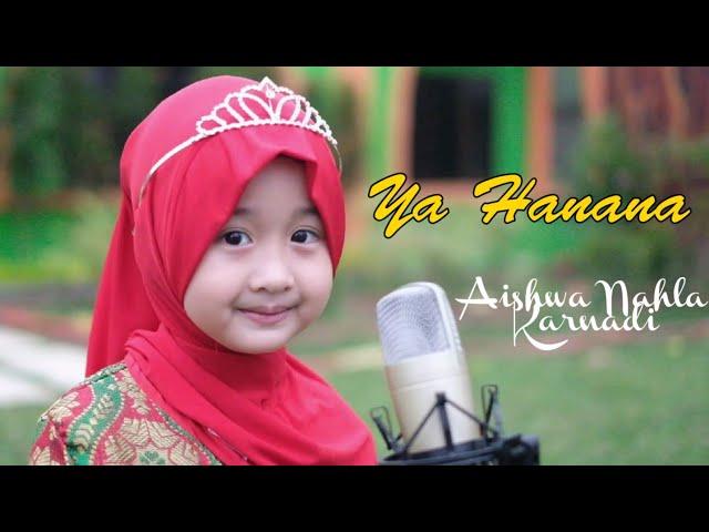 AISHWA NAHLA KARNADI - YA HANANA (COVER)