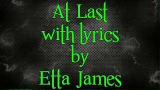 Etta James, At Last, w/lyrics