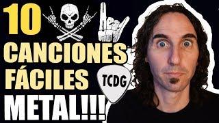 Las 10 Canciones De METAL Más Fáciles En Guitarra (Ideal Para Principiantes) | TCDG