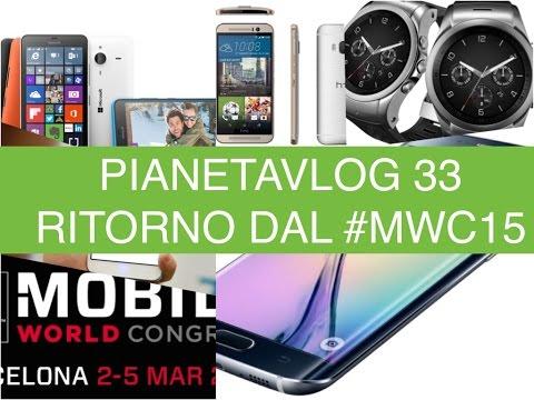 Foto PianetaVlog 33: ritorno dal MWC, Samsung Galaxy S6 ed Edge, HTC One M9, Wiko,Zopo, ZTE
