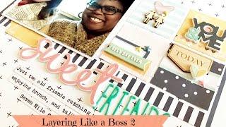 New Class & FREE Sample Lesson! Layering Like a Boss 2 - Impactful Embellishing