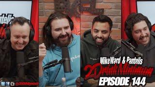 2 Drink Minimum - Episode 144