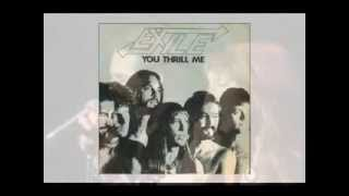 EXILE  ---  You thrill me