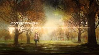Nightcore - He Doesn't Know Why [Fleet Foxes]