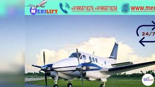 Quickest Patient Relocation Air Ambulance Service in Dibrugarh