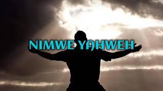 Nimwe Yahweh Lyrics Video - Ephraim Son Of Africa