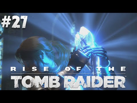 [GEJMR] Rise of the Tomb Raider - EP 27 - Divine Source!