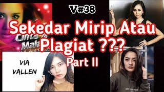 Gambar cover Lagu Plagiat ? Mirip ? Inspirasi ? | Siti Badriah, Via Vallen, Aura Kasih dkk