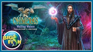 Chimeras: Wailing Waters Collector's Edition video