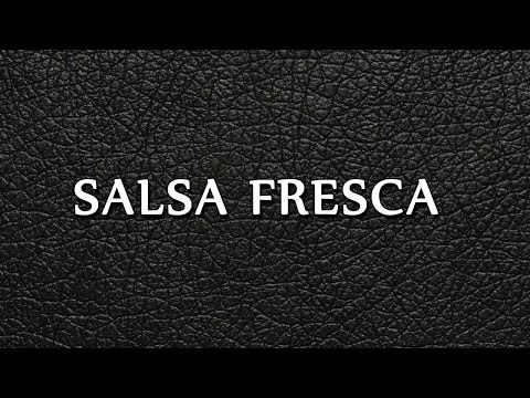 Salsa Fresca | EASY TO LEARN | HOW TO MAKE EASY RECIPES