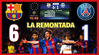"🔴🔵 La ""REMONTADA"" del BARCELONA al PSG (6-1) 😲 Champions League 2017"