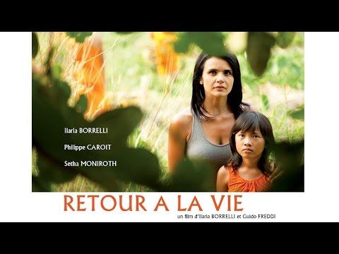 RETOUR A LA VIE Bande-Annonce (2014)