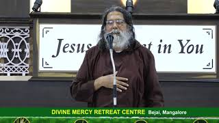 Divine Mercy Retreat Talk - Fr. Dolphy Serrao, Capuchin - Episode 191