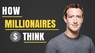 How to Develop A Millionaire Mindset   How to Think Like A Millionaire   How to be Successful