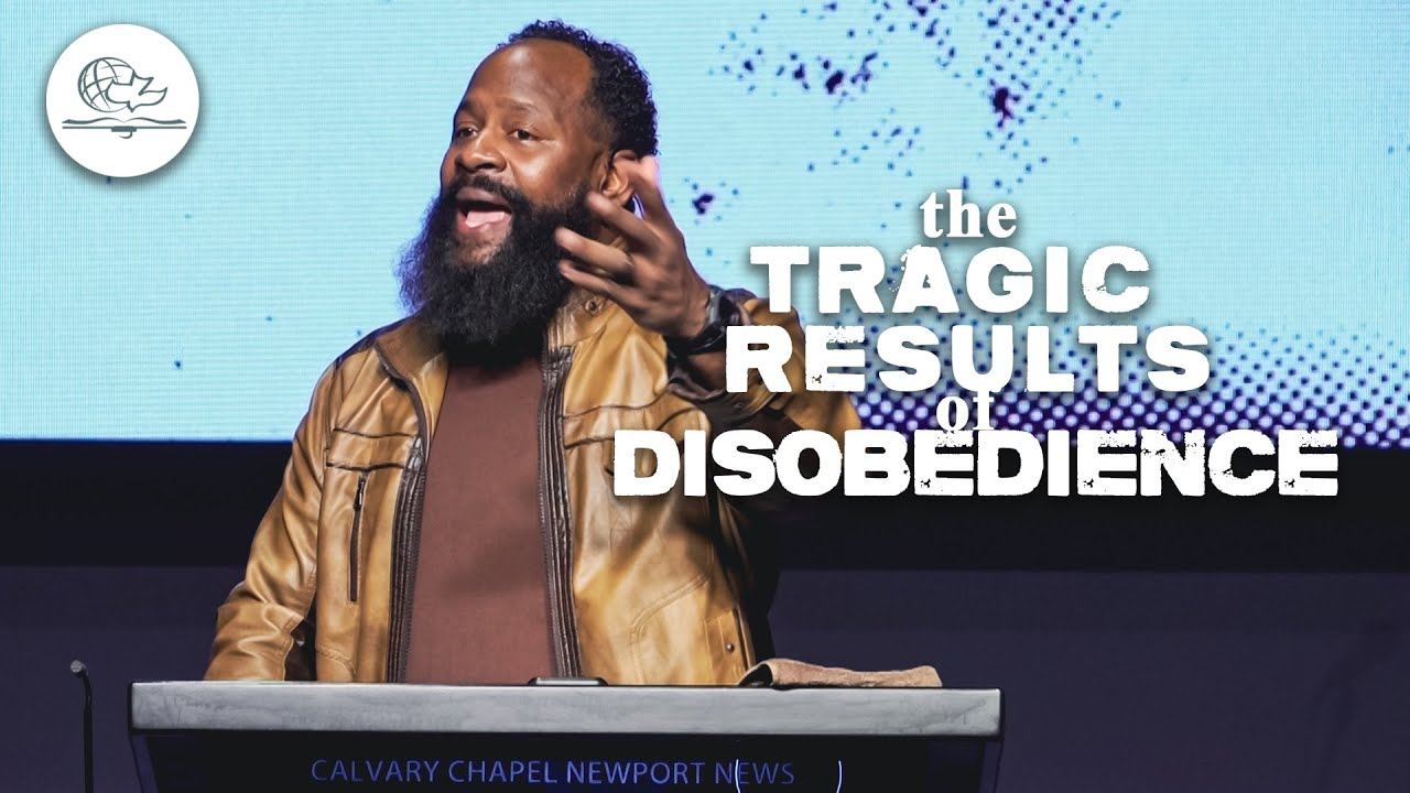 THE TRAGIC RESULTS OF DISOBEDIENCE