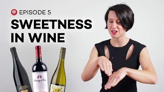 Wine Folly: Sweetness in Wine (Ep. 5)