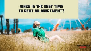 When Is the Best Time to Rent an Apartment?