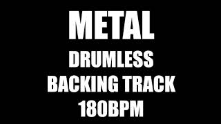 Metal Drumless Backing Track 180BPM No Drums