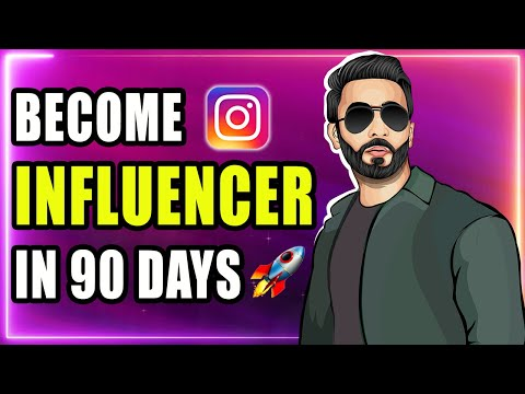 Become An Instagram Influencer (IN 90 DAYS)