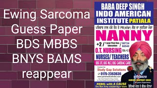 Ewing Sarcoma Guess Paper BDS MBBS BNYS BAMS reappear...9872468540,9592649009