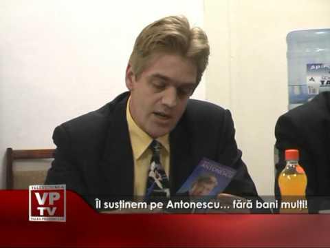 Îl susţinem pe Antonescu… fără bani mulţi!