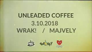 Video Wrak! - Pozvanka na koncert (Unleaded Coffee)