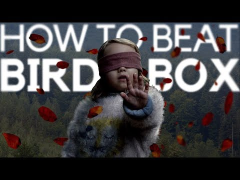 How to beat the creatures from Bird Box: You can't