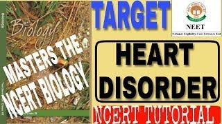 heart disorder ncert tutorial for neet/ how to score 320+ in neet biology /ncert biology tutorials